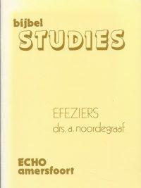 Bijbelstudies Efeziers Drs. A. Noordergraaf