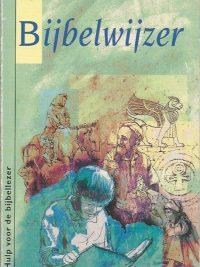 Bijbelwijzer hulp voor de bijbellezer 9061265967 9789061265962