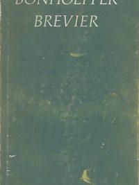 Bonhoeffer Brevier Dietrich Bonhoeffer 9025900062 9789025900069 Hardcover 3e druk 1971