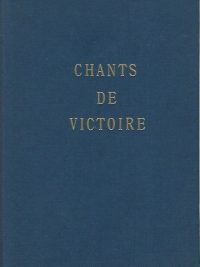 Chants de victoire recueil de cantiques pour reunions devangelisation 11ed 1975