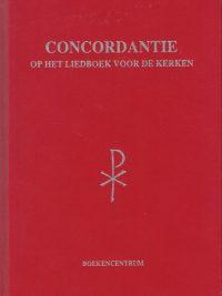 Concordantie op het Liedboek voor de kerken J.C. de Moor 9023902793 9789023902799