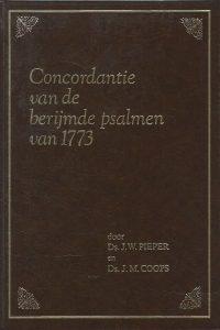 Concordantie van de berijmde psalmen van 1773 door J.W. Pieper en J.M. Coops 9065050450 9789065050458