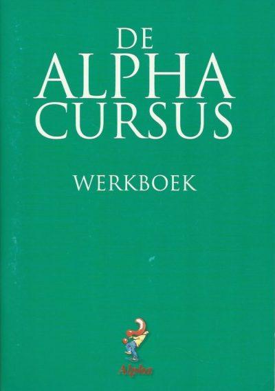 De Alpha cursus werkboek voor deelnemers 9077565019 9789077565018 16e druk 2010