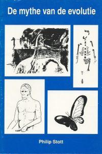 De Mythe van de Evolutie Philip Stott 9073631068 9789073631069