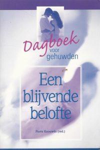 Een blijvende belofte dagboek voor gehuwden Floris Knouwds 9058291766 9789058291769