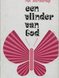 Een vlinder van God Nel Benschop 9024250234 30e druk