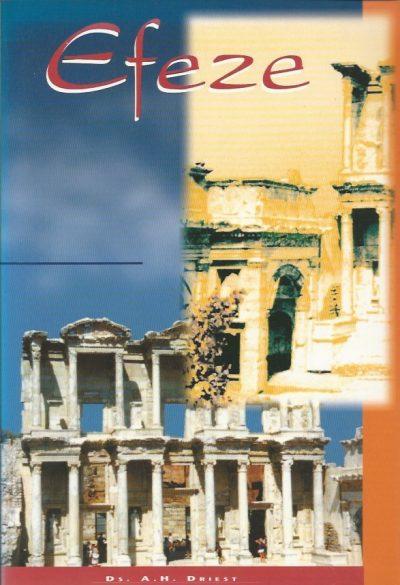 Efeze Ds. A.H. Driest 9055601616 9789055601615