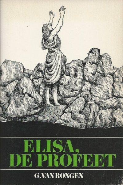 Elisa de profeet G. van Rongen 906015150X 9789060151501