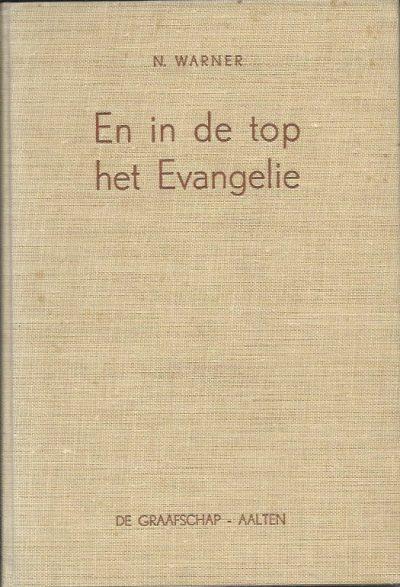 En in de top het Evangelie zendingsgedachten N. Warner
