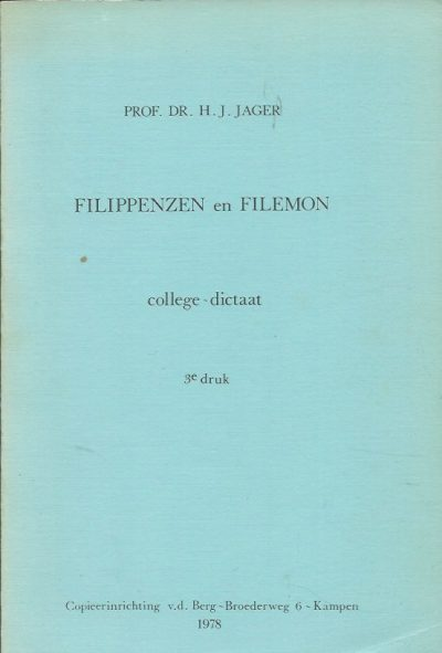 Filippenzen en Filemon college dictaat Prof.Dr . H.J. Jager 3e druk 1978