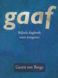 Gaaf bijbels dagboek voor jongeren Gerrit ten Berge 9061407834 9789061407836