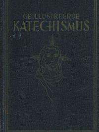 Geillustreerde Katechismus W. Bless Fr. Randag en J. van Offeren Malmbergs katechetische leergang 1e druk