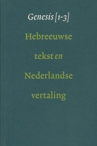 Genesis 1 3 Hebreeuwse tekst en Nederlandse vertaling 9051941897 9789051941890