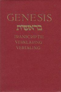 Genesis transcriptie verklaring vertaling door Dr. M. Reisel 9023300661 9789023300663