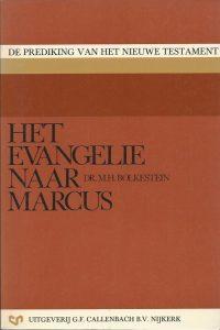Het Evangelie naar Marcus Dr. M.H. Bolkestein 9026607520 9789026607523