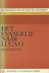 Het evangelie naar Lucas I Dr. J.T. Nielsen 9026607237 9789026607288