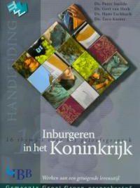 Inburgeren in het Koninkrijk 16 themas voor het geloofsgesprek Handleiding 9789032307967