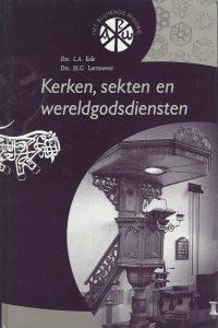 Kerken sekten en wereldgodsdiensten Drs. I.A. Kole Drs. H.G. Leertouwer 9058291936 9789058291936