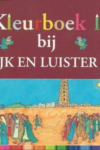 Kleurboek bij Kijk en luister 3 Laura Zwoferink 9033127660 9789033127663