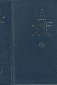 La Bible Ancien et Nouveau Testament traduite de lhébreu et du grec en français courant Alliance biblique universelle 1997 2853001016 9782853001014