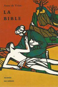 La Bible racontee aux enfants lhistoire sainte par Anne de Vries 3762150060