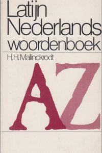 Latijn Nederlands woordenboek H.H. Mallinckrodt 9027448213 9789027448217 17e druk 1983