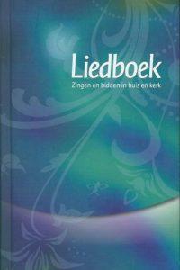 Liedboek zingen en bidden in huis en kerk blauw groen 9491575015 9789491575013 4e druk 2013