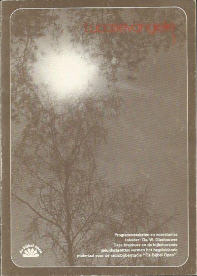 Lucasevangelie 1 W. Glashouwer