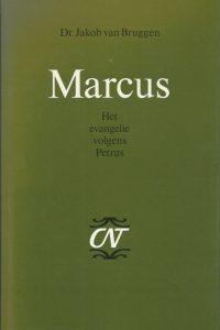 Marcus het evangelie volgens Petrus Jakob van Bruggen 9024207789 9789024207787