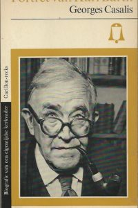 Portret van Karl Barth Biografie van een eigentijdse kerkvader Georges Casalis Carillon reeks No. 56