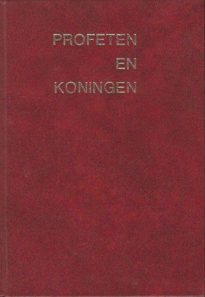 Profeten en Koningen Ellen G. White 9063020708 9789063020705
