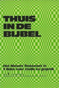 Thuis in de bijbel Deel 1 De evangelien I H. Veldhuizen en W. Verboom 9024209919 9789024209910