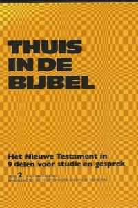 Thuis in de bijbel Deel 2 De evangeliën II H. Veldhuizen en W. Verboom 9024209927 9789024209927