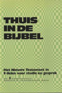 Thuis in de bijbel Deel 5 De brieven van Paulus I H. Veldhuizen en W. Verboom 9024209951 9789024209958