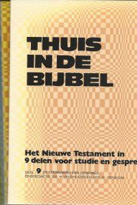 Thuis in de bijbel het Nieuwe Testament in negen delen voor studie en gesprek H. Veldhuizen en W. Verboom 9024210003 9789024210008 9 delen