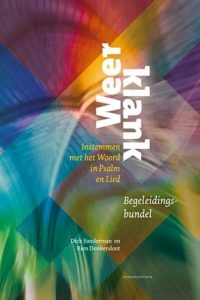 Weerklank instemmen met het Woord in psalm en lied Begeleidingsbundel orgel piano Dick Sanderman en Rien Donkersloot 9789023968597