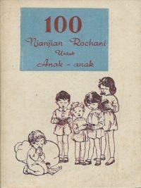 100 Njanjian Rochani Untuk Anak anak Kata Penghantar Tjetakan Ke X