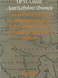 Aan Babylons stromen M.A. Beek 9021503468 9789021503462 4e druk