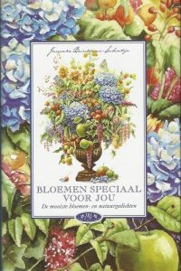 Bloemen speciaal voor jou de mooiste bloemen en natuurgedichten Janneke Brinkman Salentijn 9052223971 9789052223971