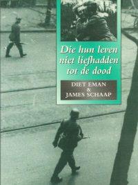 Die hun leven niet liefhadden tot de dood Diet Eman James Schaap 9063532326 9789063532321
