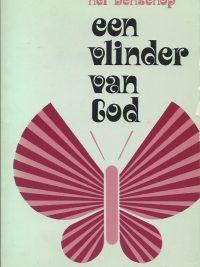 Een vlinder van God Nel Benschop 9024250234 9789024250233 36e druk PB