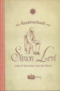 Het Kerstverhaal van Simon Levi door G. Korevaar van den Bout EBC zorg 2013