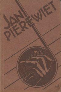 Jan Pierewiet n bundel liedjes samengesteld door Boy Wolsey 7e herziene druk 1947