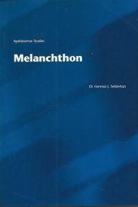 Melanchthon zijn betekenis voor het protestantisme Melanchthon en de Nederlanden in de 16e en 17e eeuw Herman J. Selderhuis 9075847092 9789075847093