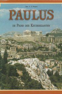 Paulus de prins der kruisgezanten J.J. Poort 9033601818 9789033601811