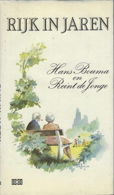 Rijk in jaren Hans Bouma en Reint de Jonge 9024229278 9789024229277