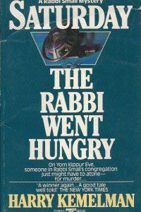 Saturday the Rabbi Went Hungry Harry Kemelman 0449213927 9780449213926