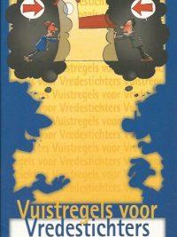 Vuistregels voor vredestichters Eddy de Pender 9789080104723