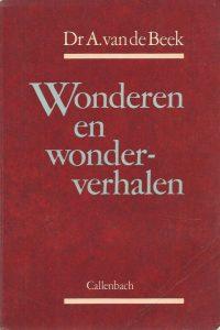 Wonderen en wonderverhalen Dr. A. van de Beek 9026602480 9789026602481