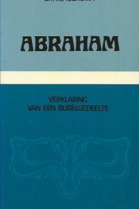 Abraham verklaring van een bijbelgedeelte dr. H. Jagersma 9024224365 9789024224364